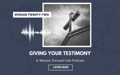 022: Giving Your Testimony