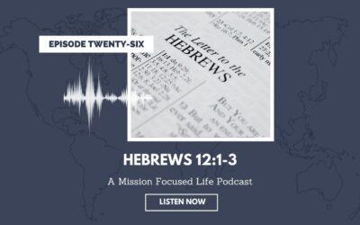 026: Hebrews 12:1-3